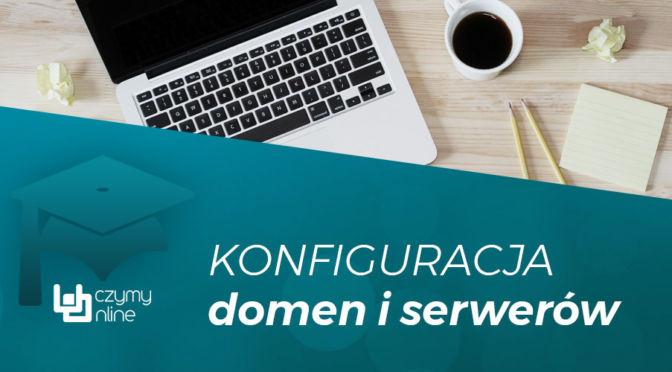 Domeny i serwery