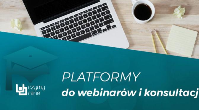 Platformy do webinarów i konsultacji